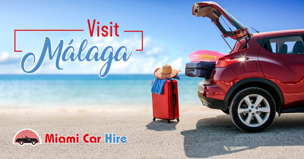What Visit In Malaga Discover All Their Places Blog Miami Car Hire Alquiler De Coches En M laga Fuengirola