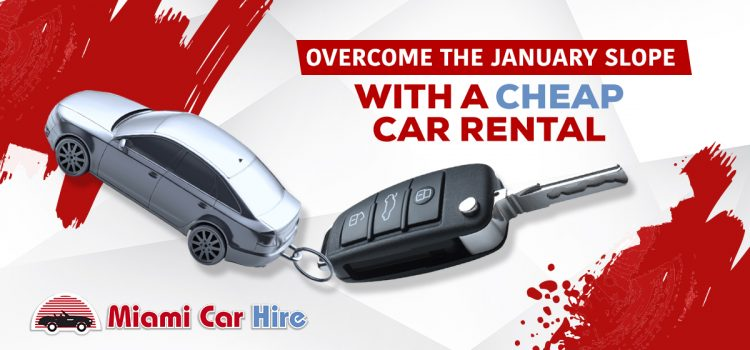 Overcome the January slope with a cheap car rental