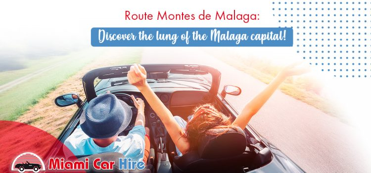 Route Montes de Malaga: Discover the lung of the Malaga capital!